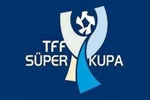 Süper Kupa heyecanı bu akşam.7765