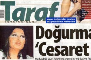 Taraf gazetesi bu kez de Bülent Ersoy'un yanında!.28086