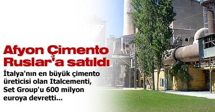 Afyon Çimento Ruslar'a satıldı.26734