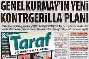 Taraf, Genelkurmay'ın yeni kontrgerilla planını açıkladı.25586