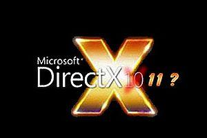 'DirectX 11 geliyor' iddiası.7729