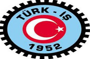 Türk-İş'ten takdire şayan tavır.14285