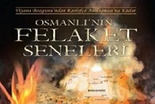 Osmanlı'nın felaket seneleri....12489