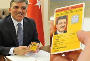 Abdullah Gül'e Sarı Basın Kartı.13230