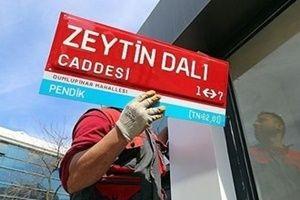 'Zeytin Dalı Caddesi' tabelası asıldı!.20257